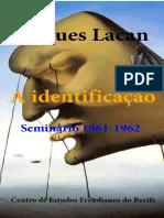 Seminário 9 - A Identificação - Jacques Lacan.pdf