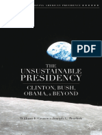 The Unsustainable Presidency Clinton Bush Obama and Beyond