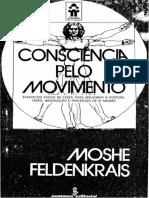 FELDENKRAIS, Moshe - Consciência Pelo Movimento