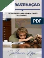 Procrastinação_21 Estratégias para Baní-la do seu Dicionário - Fabrício Rego.pdf