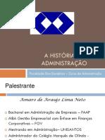 A História da Administração