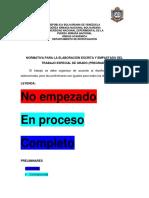 Normativa Para La Elaboración Escrita y Empastado Del Trabajo Especial de Grado