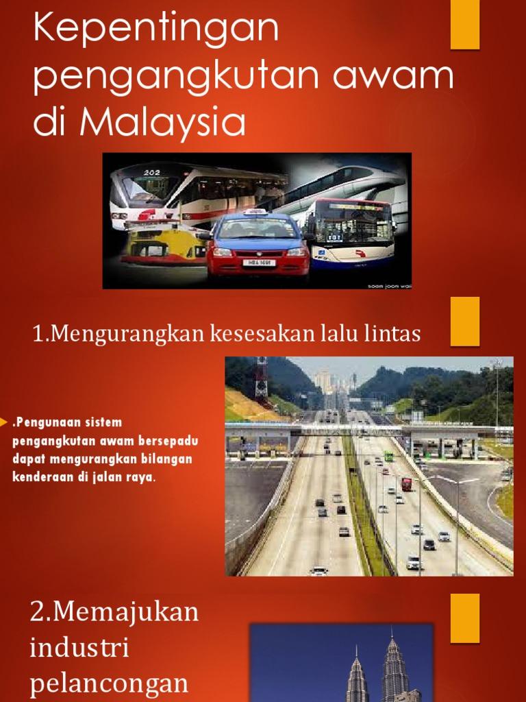 Kepentingan Pengangkutan Awam Di Malaysia Pptx