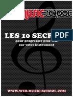 Les 10 Secrets Pour Progresser Plus Vite Sur Votre Instrument
