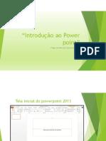 Apresentação Sobre o PowerPoint