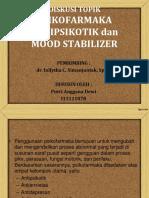 Anti Psikotik Dan Mood Stabilizer
