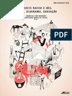 Angélica vier munhoz e cristiano bedin da costa - Francis Bacon e nós corpo, diagrama, sensação.pdf