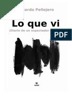 Eduardo Pellejero, Lo que vi (adelanto).pdf