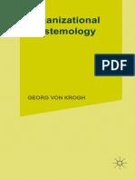 Georg Von Krogh, Johan Roos (Auth.)-Organizational Epistemology-Palgrave Macmillan UK (1995)