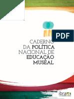 Caderno Da Política Nacional de Educação Museal