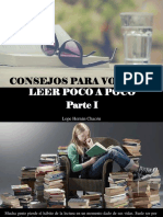 Lope Hernán Chacón - Consejos Para Volver a Leer Poco a Poco, Parte I