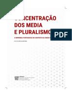 Oliveira Martins, L. (2015). Concentração dos Media e Pluralismo, A imprensa portuguesa no contexto da União Europeia. Labcom-Covilhã
