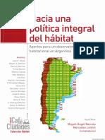 HACIA UNA POLITICA INTEGRAL DEL HABITAT Aportes Para Un Observatorio Politica Habitacional Argentina