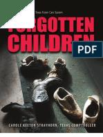 Carole Keeton Strayhorn, Texas Comptroller, Forgotten Children, 2004
