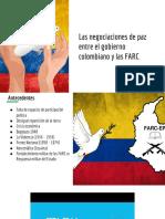 Las Negociaciones de Paz Entre El Gobierno Colombiano y Las FARC