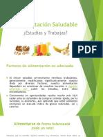 Alimentación Saludable(Estudiar y Trabajar).pptx