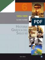 Historia Grafica Del Siglo XX - Vol 6 - 1950 1959, La era nuclear.pdf