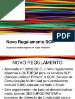 Nova Regulamentação Scm