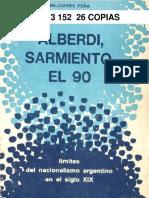 - PEÑA · Alberdi, Sarmiento, El 90 CAP 1