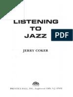 Jerry Coker Listening to Jazz