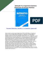 Matematica Aplicada a La Ingenieria Quimica. Juan de Burgos Roman.