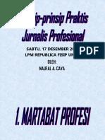 Prinsip Praktis Jurnalis Profesional