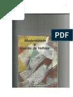Livro Modernidade e Gestão Da Velhice