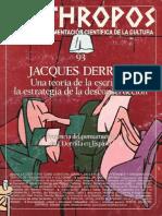 Jacques Derrida. Una Teoría de La Escritura, La Estrategia de La Desconstrucción - VV.aa