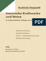 Dr.-ing. H. Happoldt, Buchhold (Auth.)-Elektrische Kraftwerke Und Netze-Springer Berlin Heidelberg (1956)