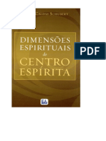 Dimensões Espirituais Do Centro Espírita - Suely Caldas Schubert(1)