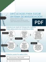 DIFICULTADES PARA ELEGIR UN TEMA DE INVESTIGACIÓN.pptx