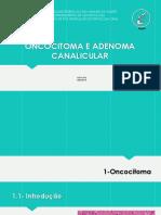 Oncocitoma e Adenoma Canalicular