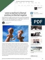 Sobre la libertad- la libertad positiva y la libertad negativa | VAVEL.com