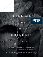 [Critical Global Health] Charles L. Briggs and Clara Mantini-Briggs - Tell Me Why My Children Died_ Rabies, Indigenous Knowledge, And Communicative Justice (2016, Duke University Press)