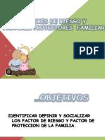 factoresprotectoresyderiesgofamiliar-140910203137-phpapp01