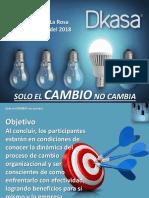 Solo El Cambio No Cambia - Dkasa May 2018 Participante