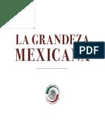 """10-07-18 """"La Grandeza Mexicana, el espíritu contra la adversidad"""""""