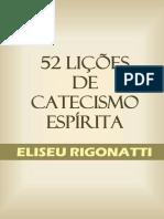 52 LIÇÕES DE CATECISMO ESPÍRITA.pdf