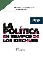 Malamud Andres y Miguel de Luca. La Política en Tiempos de Los Kirchner.