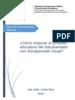 Guía Discapacidad Visual MEP ¿Cómo Mejorar El Proceso Educativo Del Estudiantado Con Discapacidad Visual