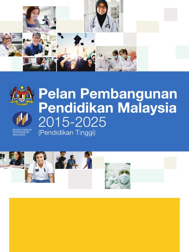 Pelan Pembangunan Pendidikan Malaysia 2015 2025 Pendidikan Tinggi