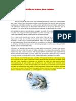 El Delfín - Resumen