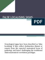 False localising signs