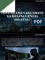 Ramiro Helmeyer - ¿Es Una Amenaza Grave La Delincuencia Digital?