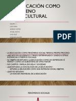 La Educación Como Fenómeno Sociocultural