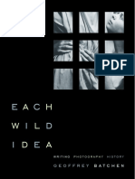 Each Wild Idea_ Writing, Photography, History (2002)