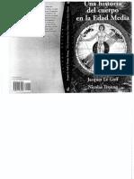 Jacques Le Goff - Una Historia del Cuerpo en la Edad Media.pdf