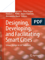 Vangelis Angelakis, Elias Tragos, Henrich C. Pöhls, Adam Kapovits, Alessandro Bassi (eds.) - Designing, Developing, and Facilitating Smart Cities_ Urban Design to IoT Solutions (2017, Springer International Publishing.pdf