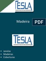 Questões de Madeira