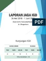 LAPJAG IGD 26 Mei - 1 Juni 2018 Bhagas